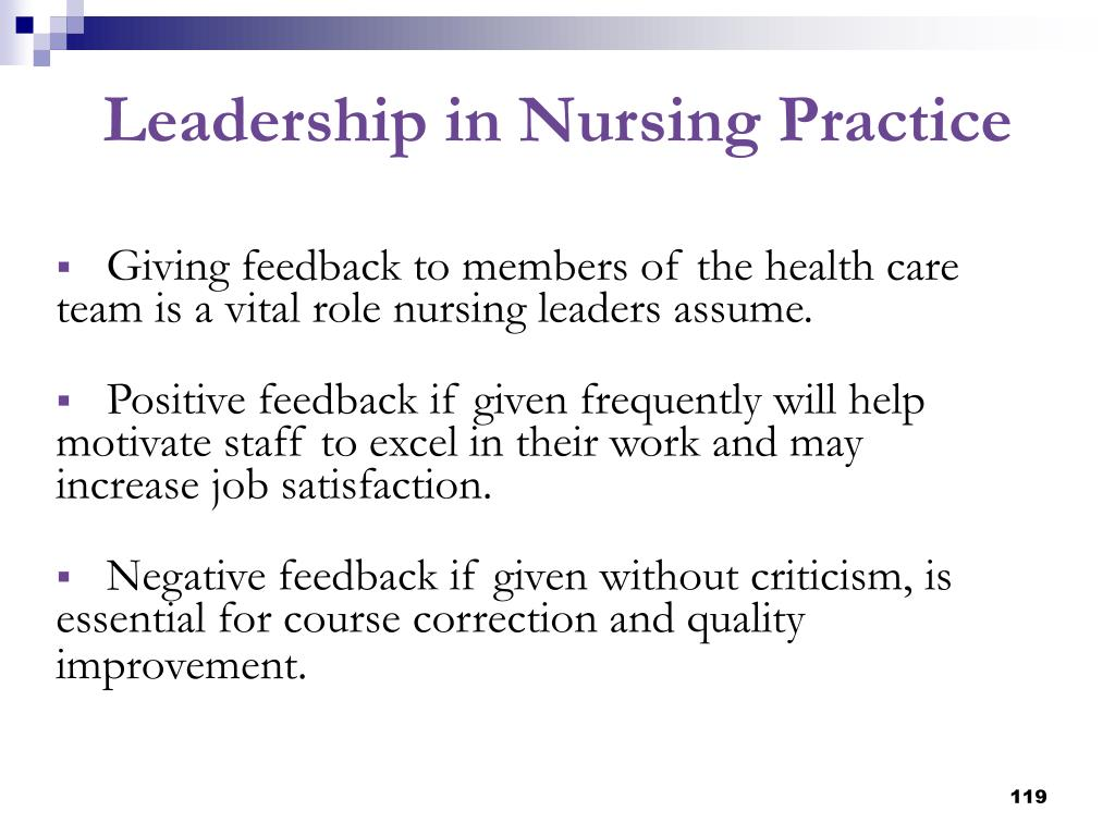 Giving feedback to members of the health care team is a vital role nursing leaders assume.