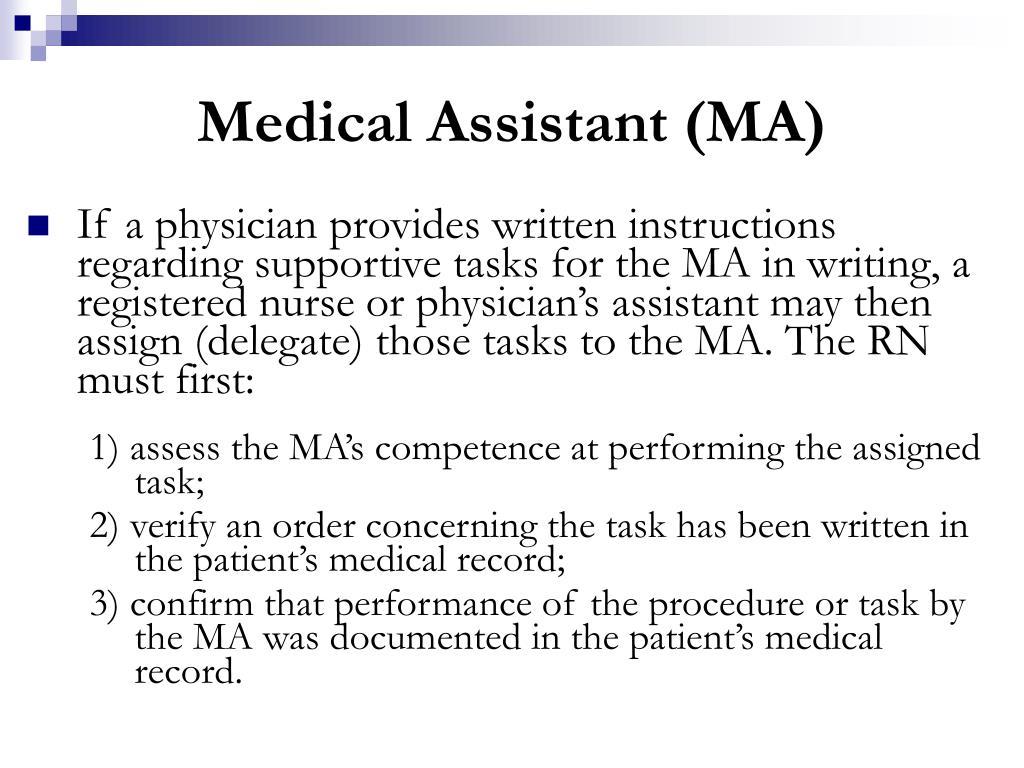 Medical Assistant (MA)
