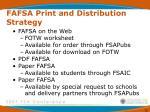 fafsa print and distribution strategy20