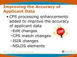 improving the accuracy of applicant data