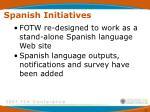 spanish initiatives