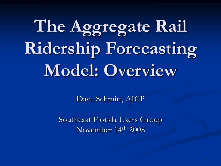 The aggregate rail ridership forecasting model overview