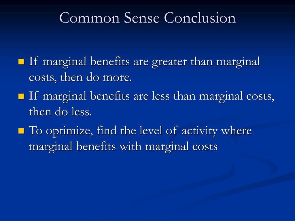 Common Sense Conclusion