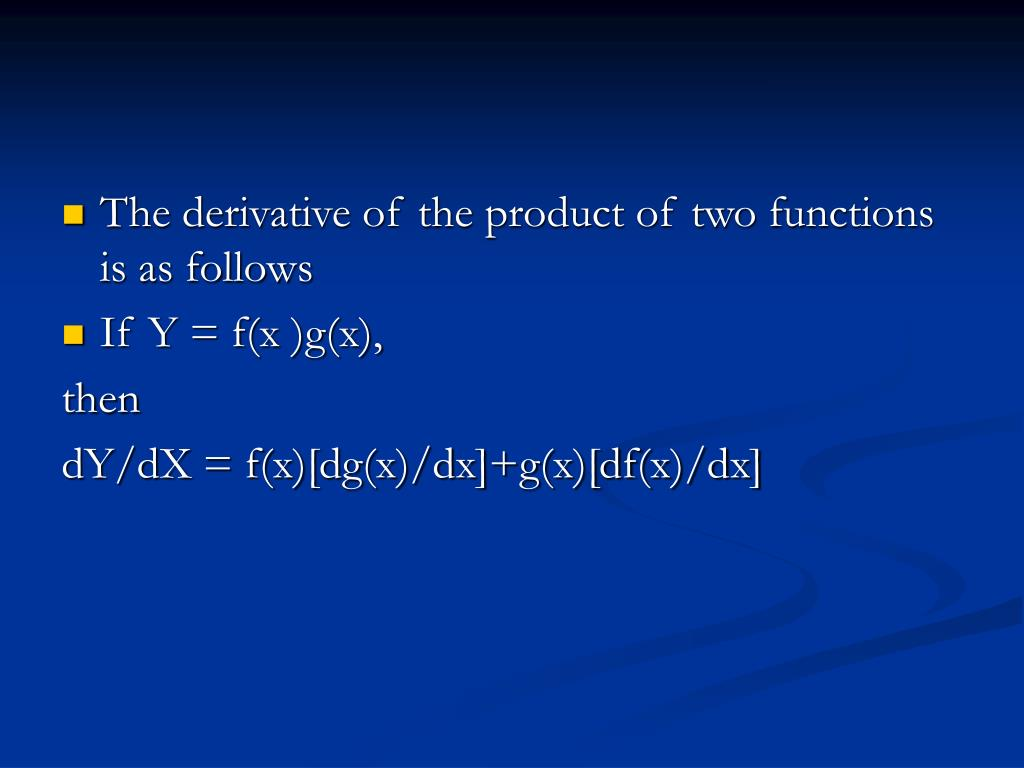 The derivative of the product of two functions is as follows