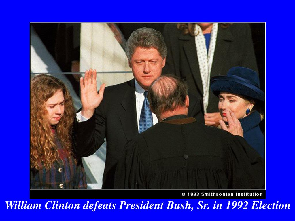 William Clinton defeats President Bush, Sr. in 1992 Election