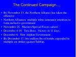 the continued campaign