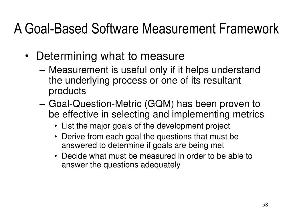 A Goal-Based Software Measurement Framework