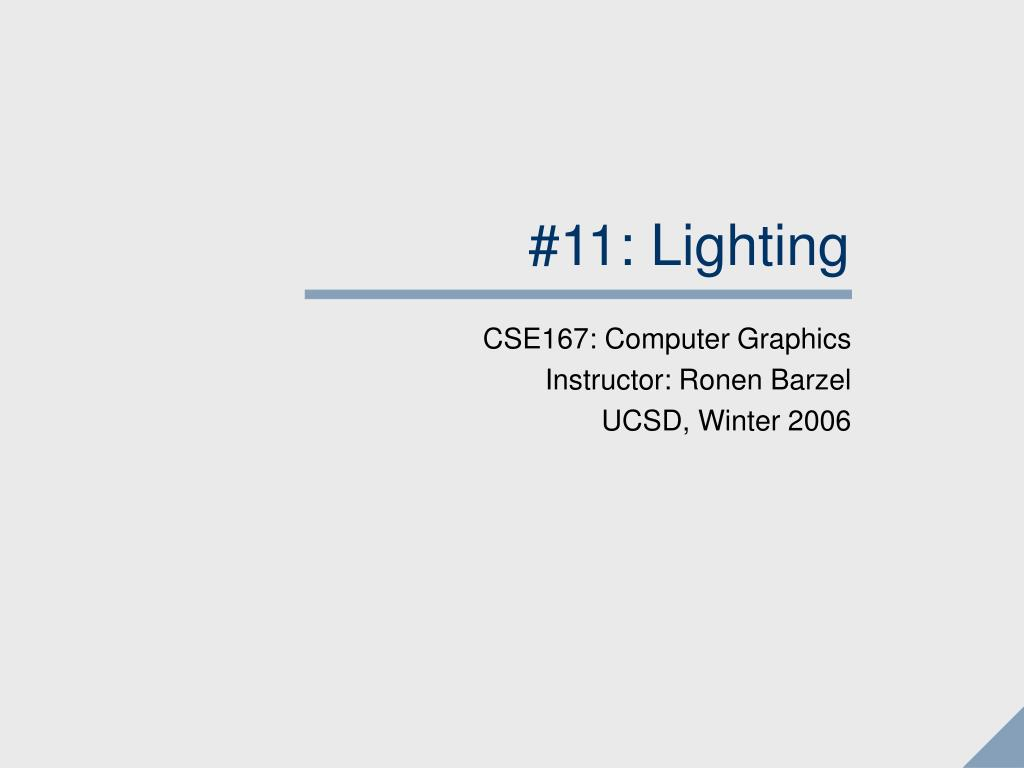 #11: Lighting
