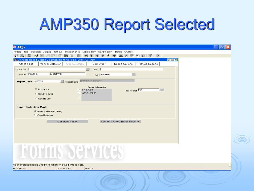 AMP350 Report Selected