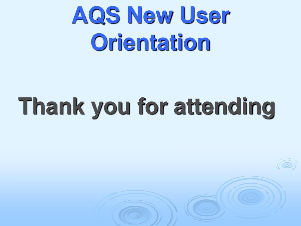 AQS New User Orientation