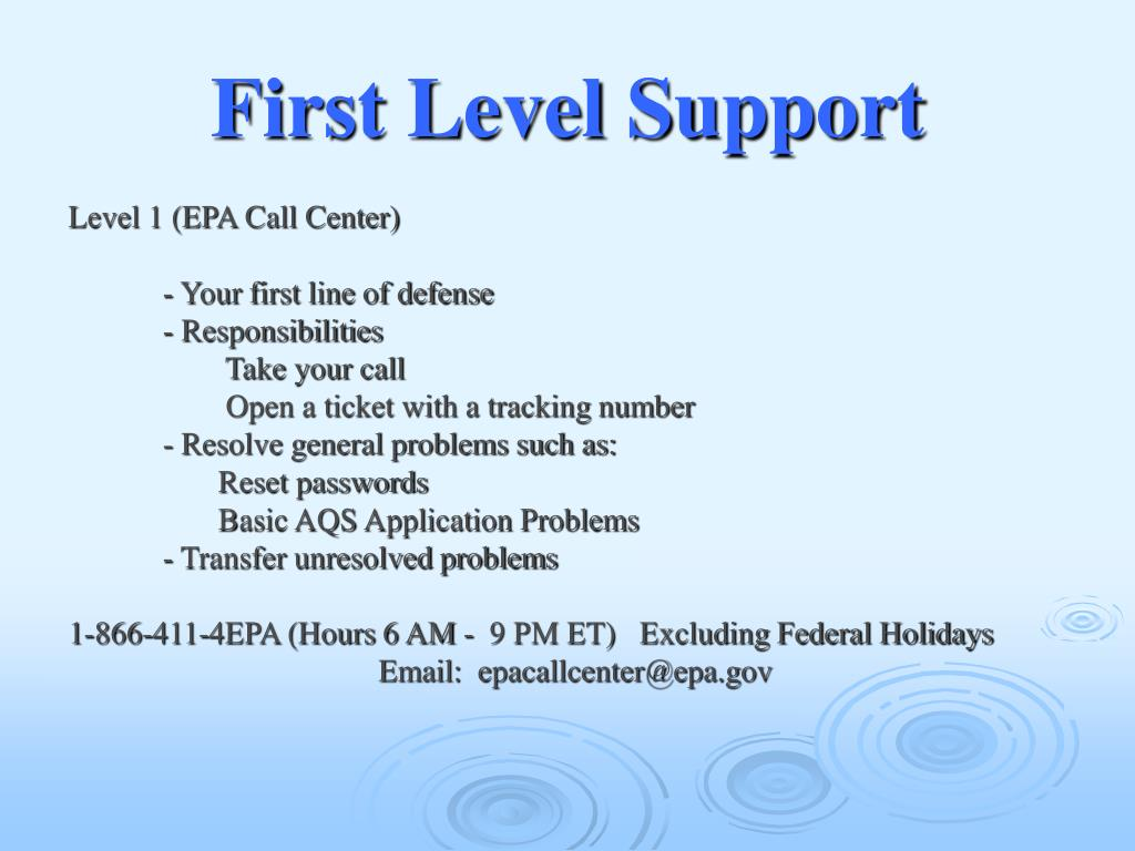First Level Support