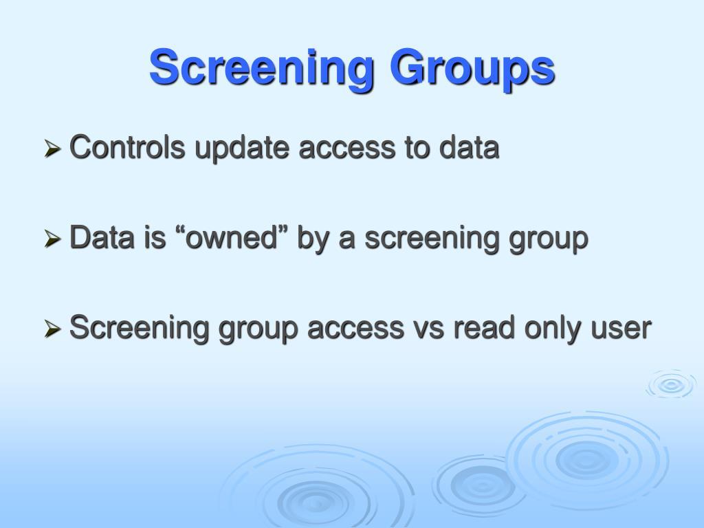 Screening Groups