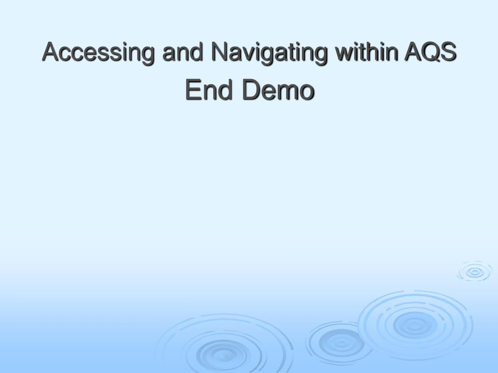 Accessing and Navigating within AQS