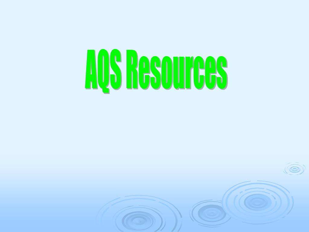 AQS Resources