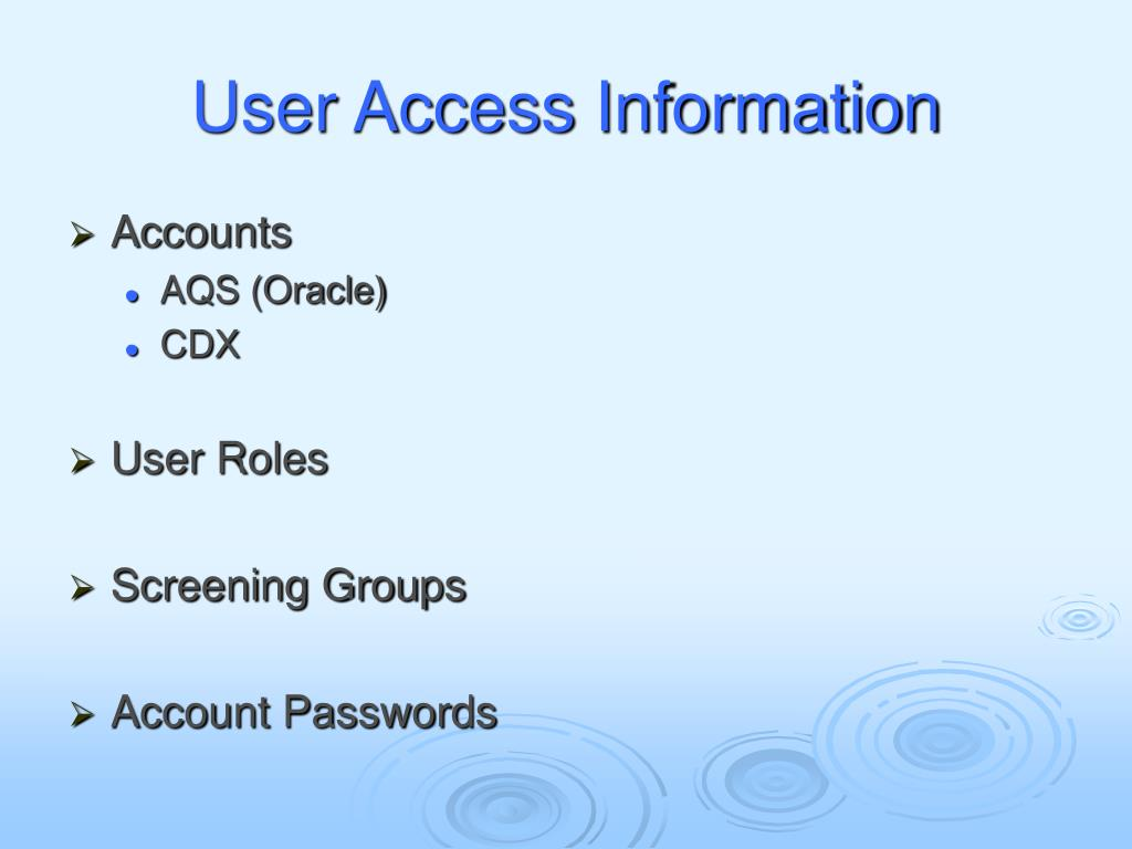 User Access Information