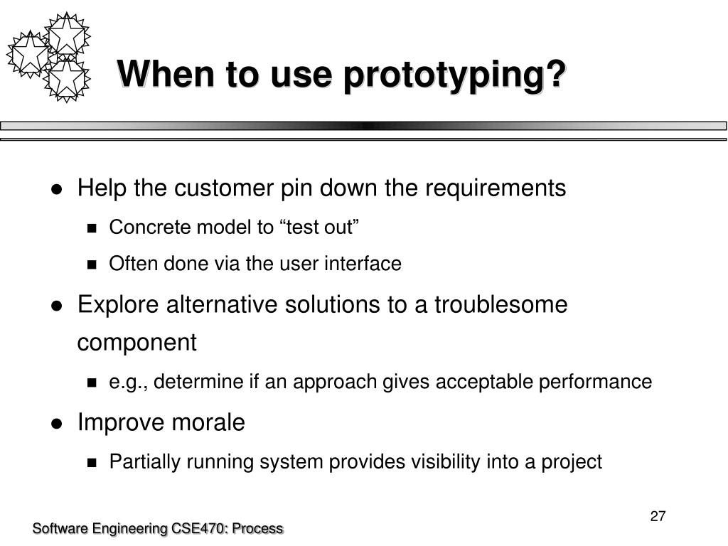 When to use prototyping?