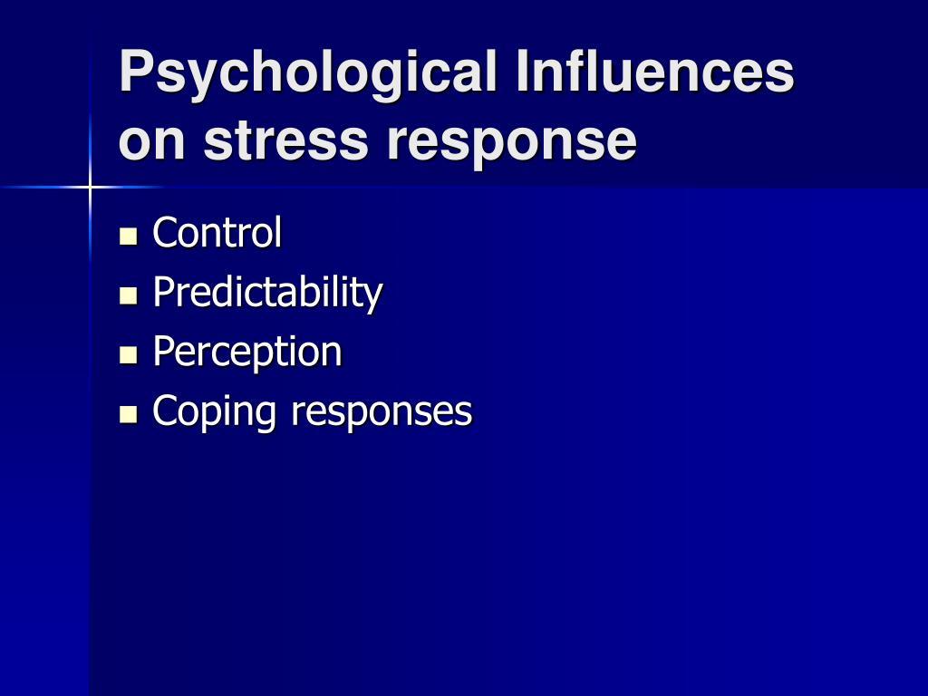 Psychological Influences on stress response