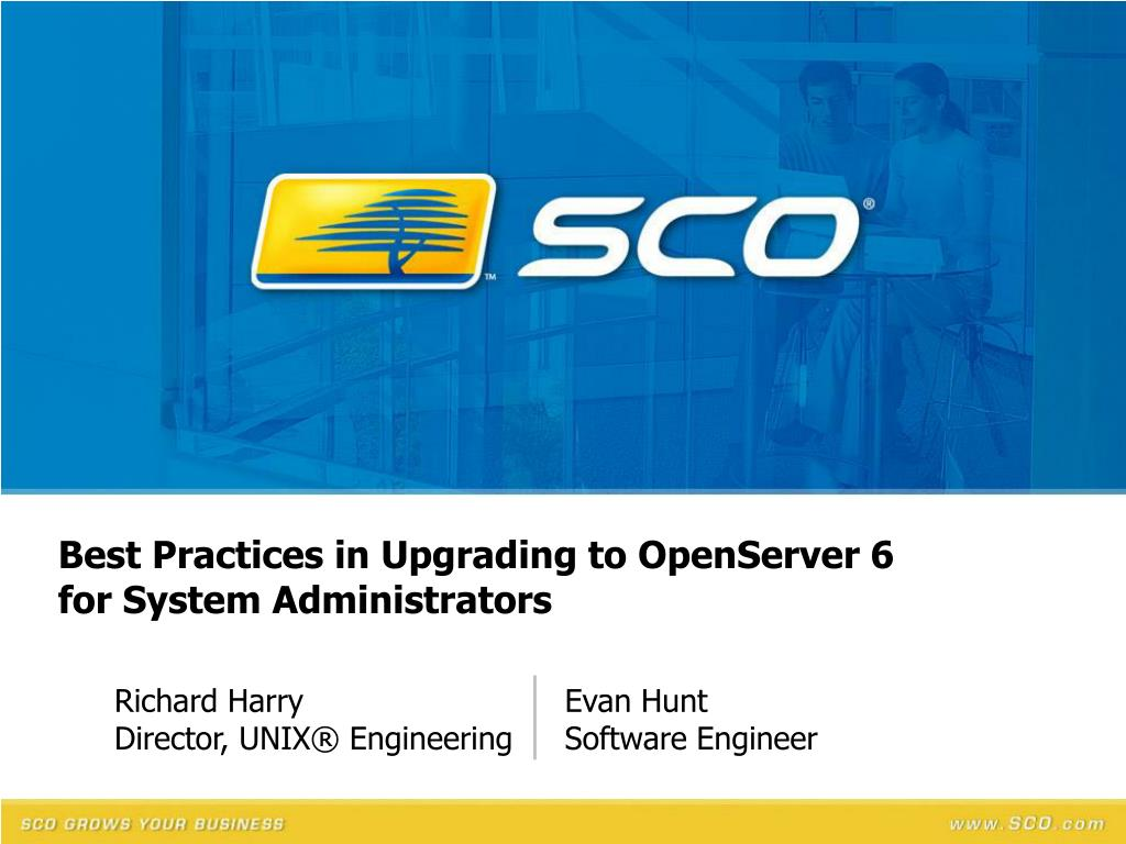 Best Practices in Upgrading to OpenServer 6