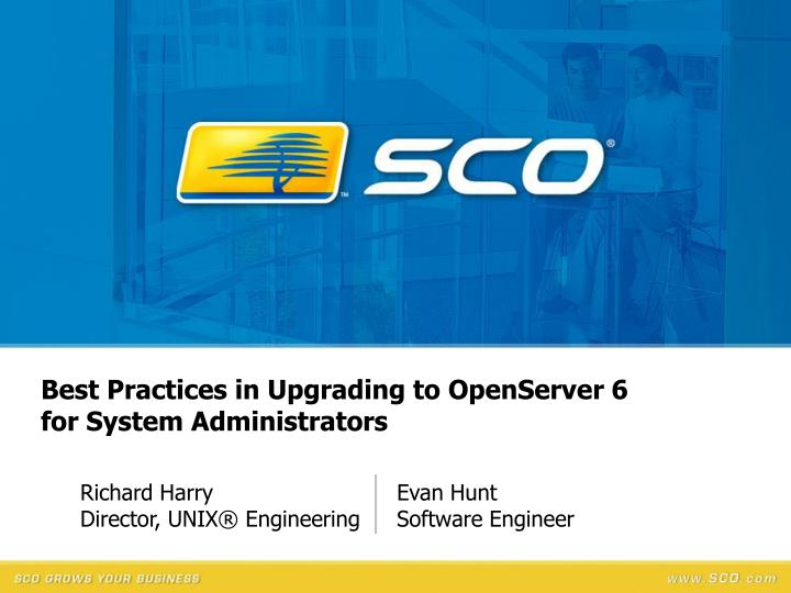 Best practices in upgrading to openserver 6 for system administrators