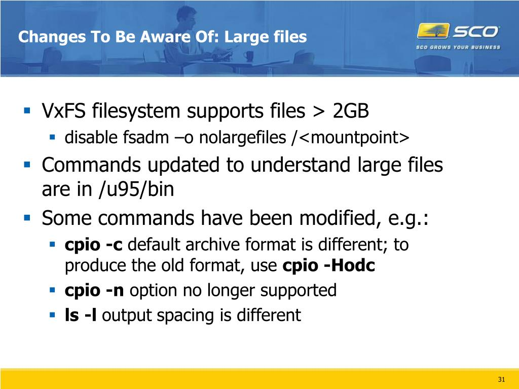 Changes To Be Aware Of: Large files
