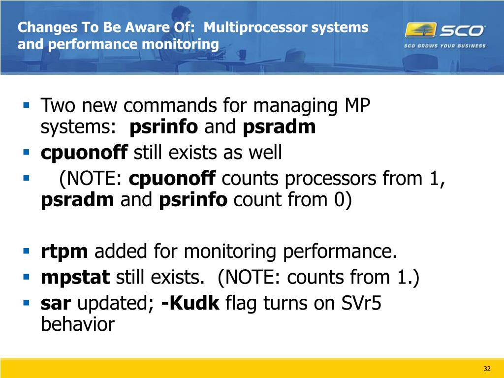 Changes To Be Aware Of:  Multiprocessor systems