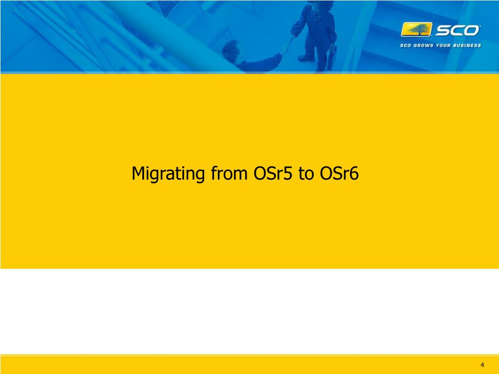 Migrating from OSr5 to OSr6