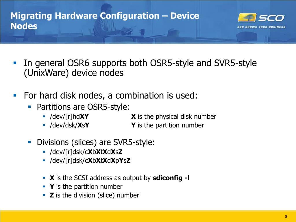 Migrating Hardware Configuration – Device Nodes