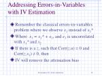 addressing errors in variables with iv estimation