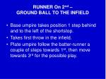 runner on 2 nd ground ball to the infield