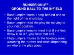 runner on 3 rd ground ball to the infield