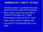 runners on 1 st and 3 rd fly ball