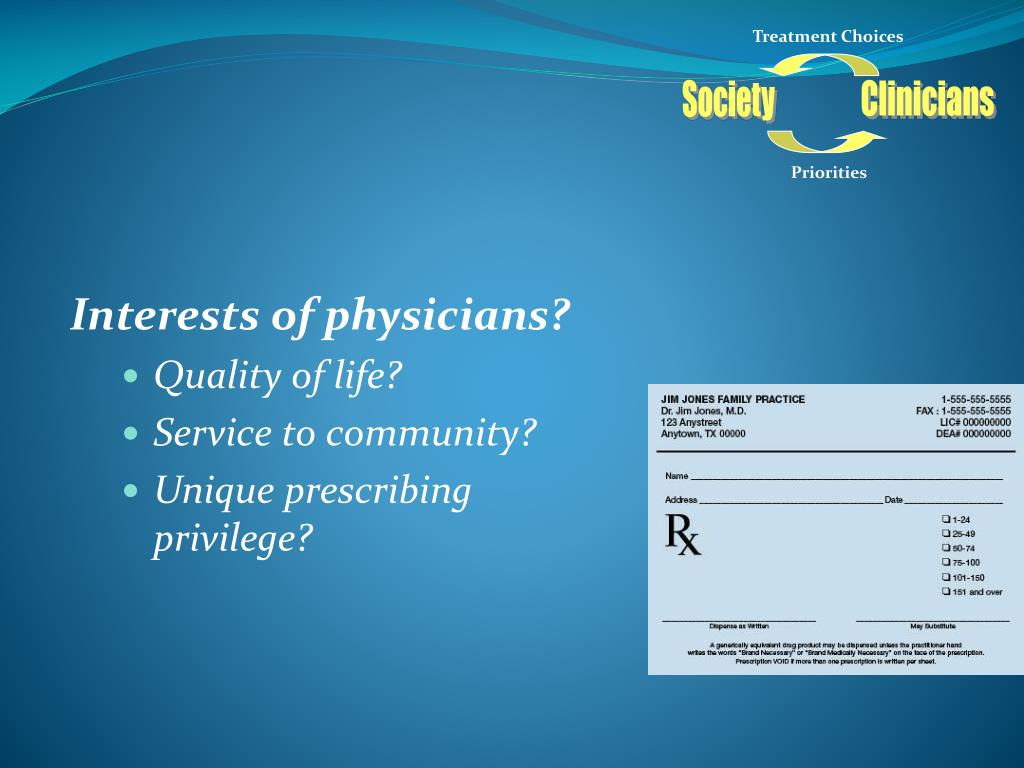 Interests of physicians?
