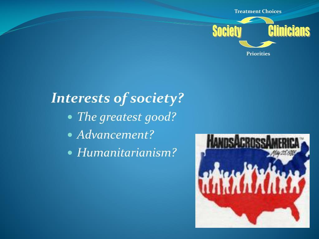 Interests of society?