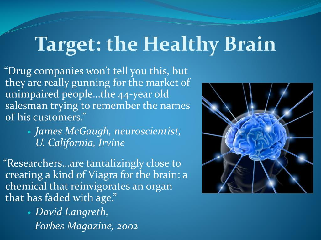 Target: the Healthy Brain