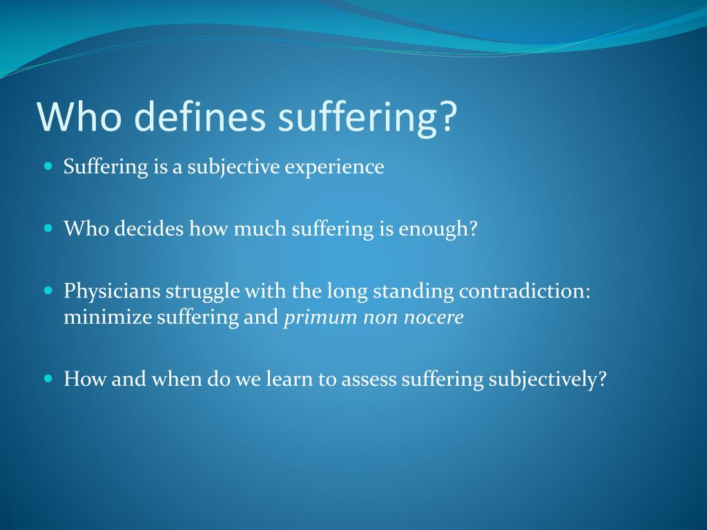 Who defines suffering?