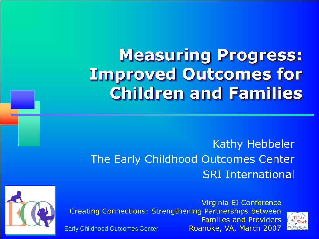 measuring progress improved outcomes for children and families l.