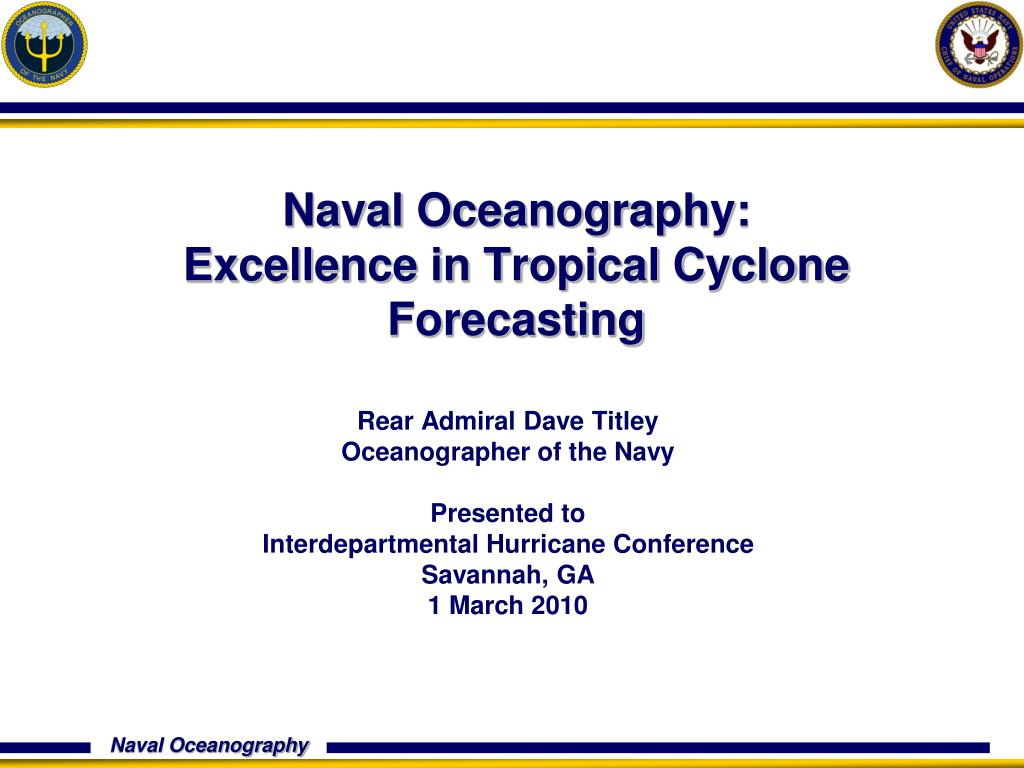 naval oceanography excellence in tropical cyclone forecasting l.