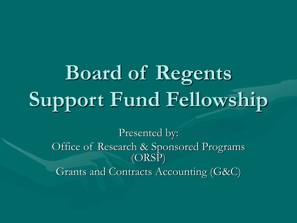 board of regents support fund fellowship l.