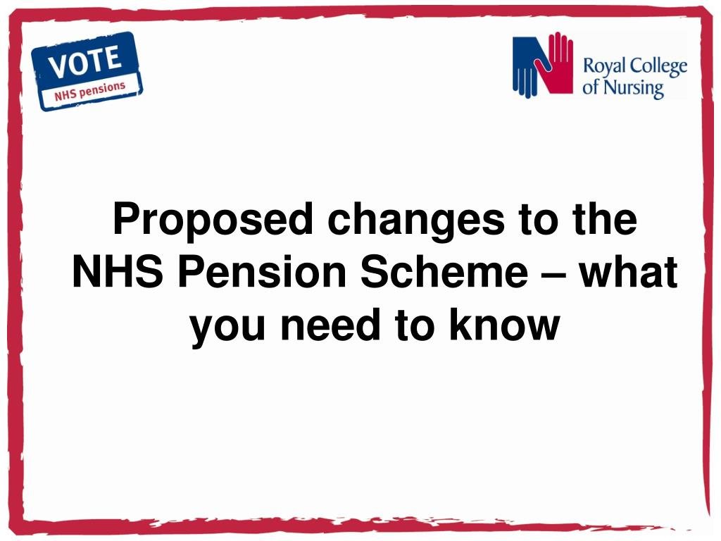 proposed changes to the nhs pension scheme what you need to know l.