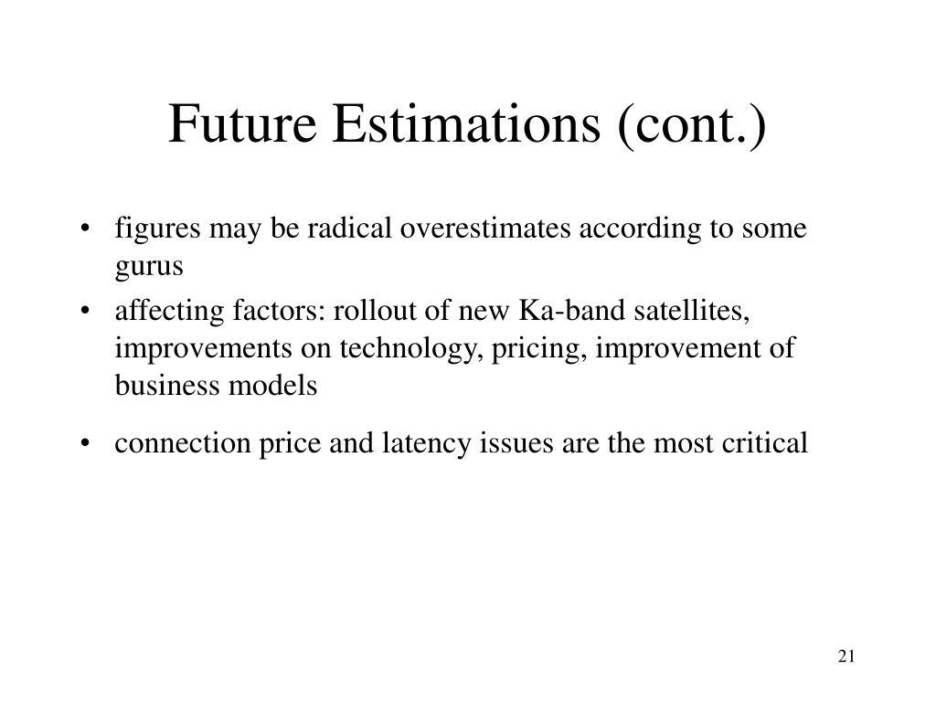 Future Estimations (cont.)