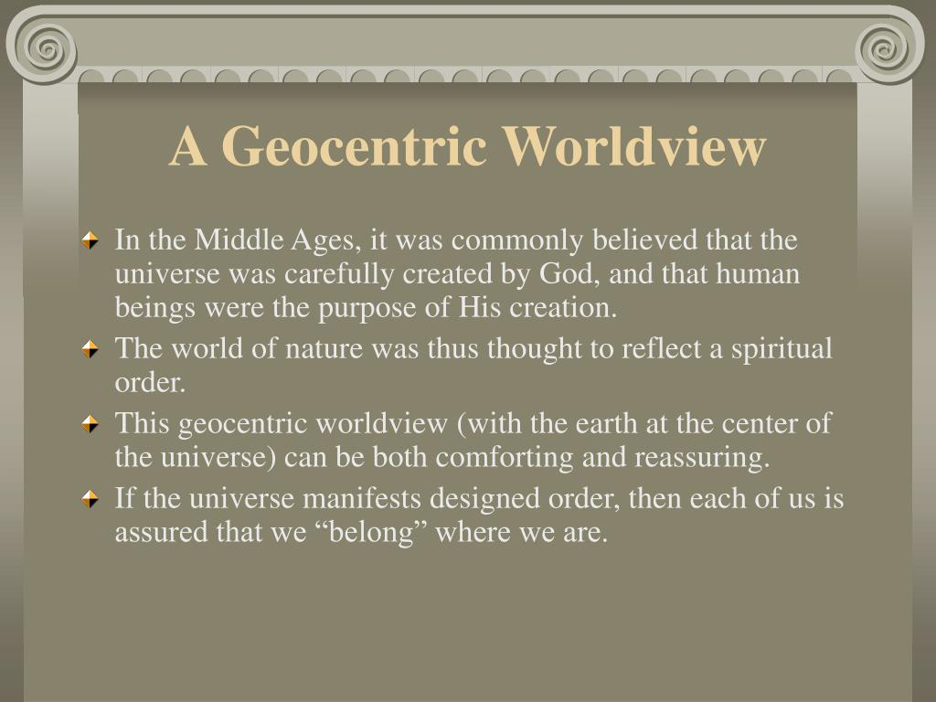 A Geocentric Worldview