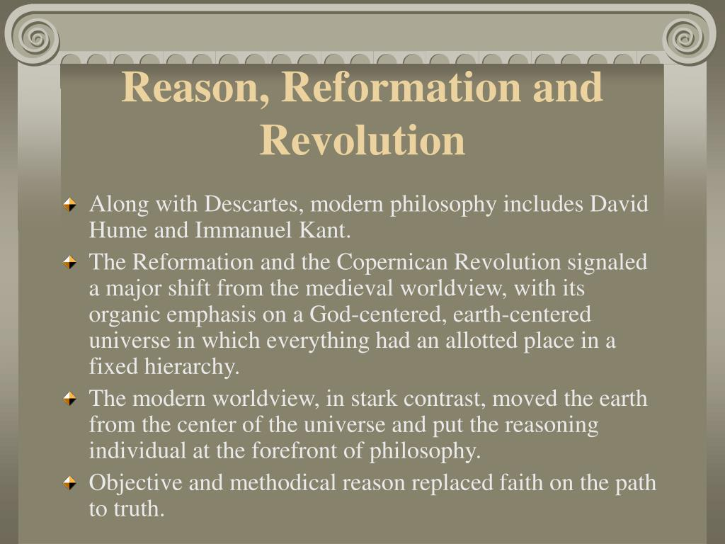 Reason, Reformation and Revolution