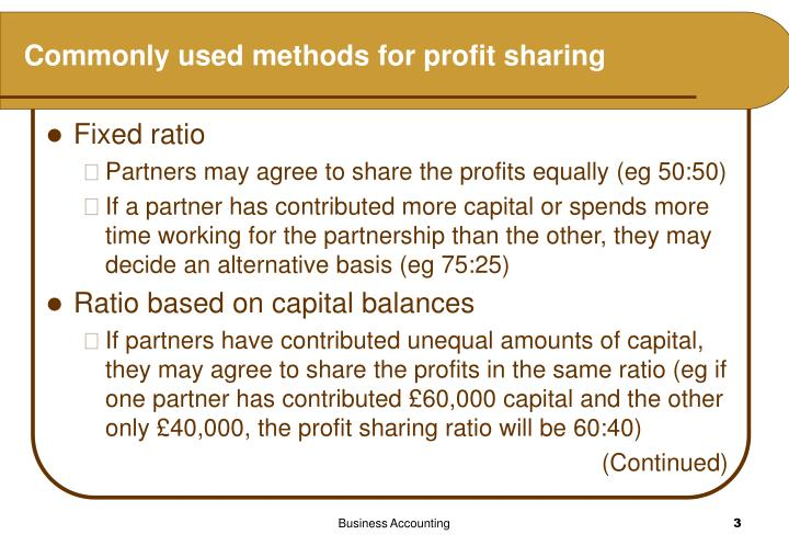 Commonly used methods for profit sharing
