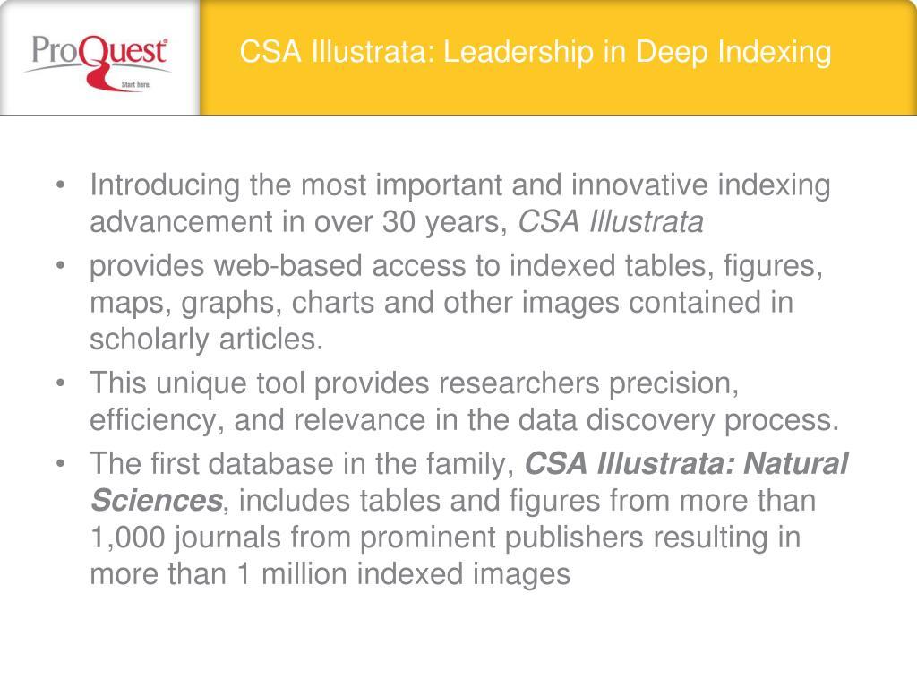 CSA Illustrata: Leadership in Deep Indexing