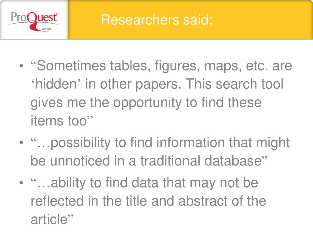 Researchers said;