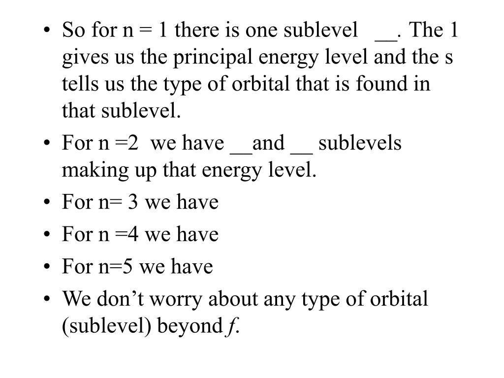 So for n = 1 there is one sublevel