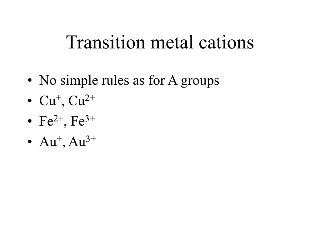 Transition metal cations