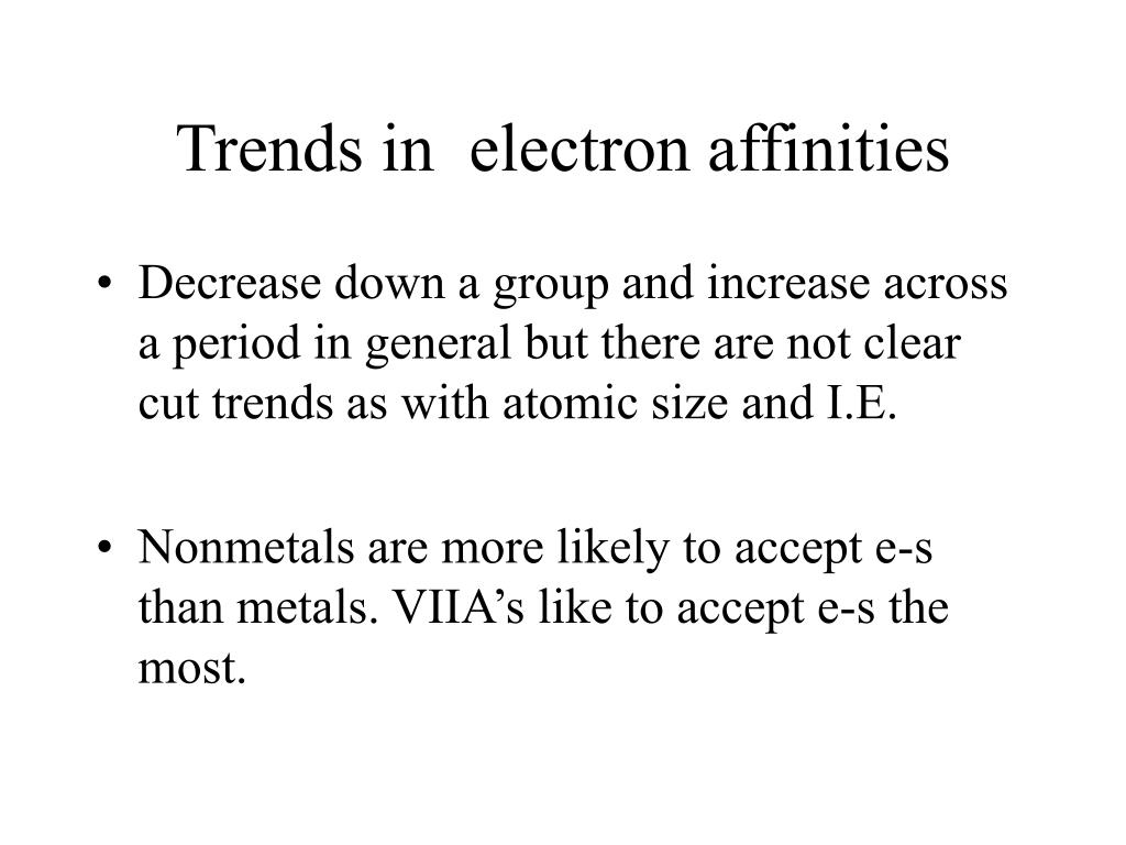 Trends in  electron affinities