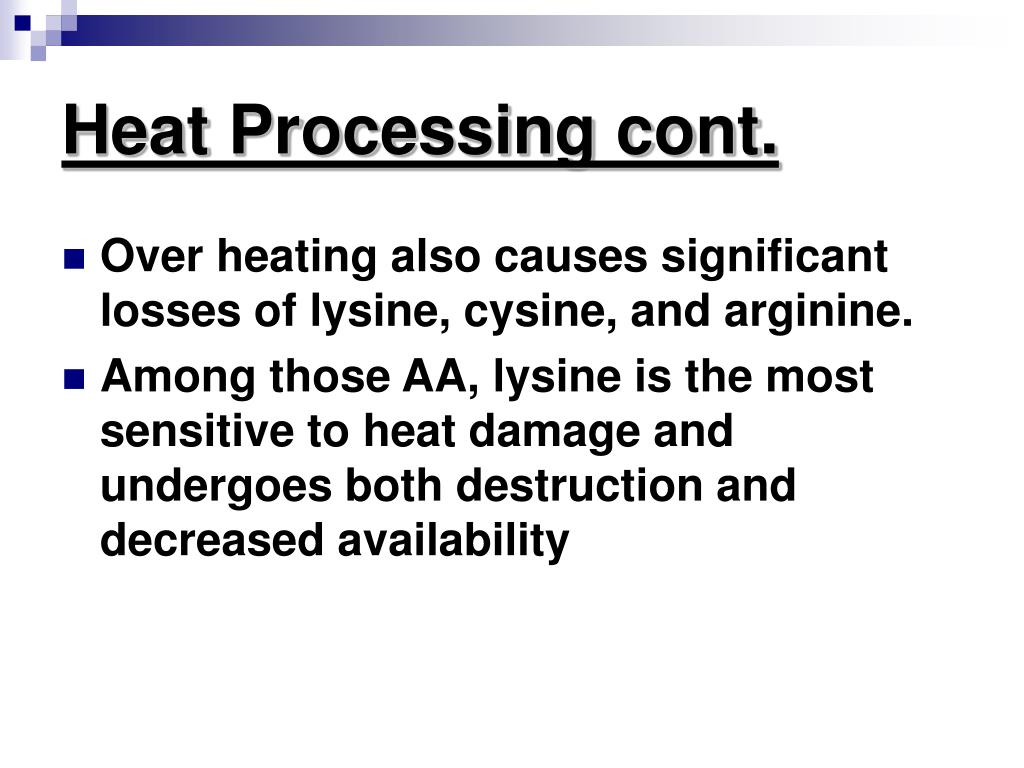 Heat Processing cont.