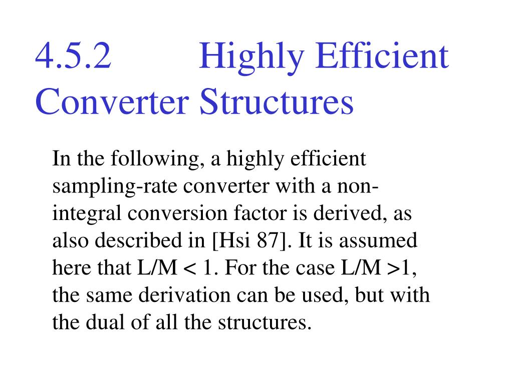 4.5.2         Highly Efficient Converter Structures